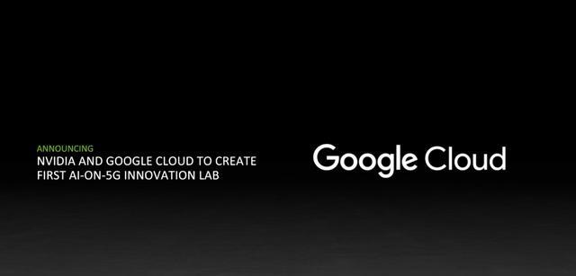NVIDIA与Google Cloud合作扩展基于5G网络的人工智能预