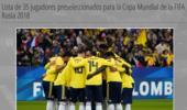哥伦比亚世界杯35人大名单:J罗领衔 申花锋霸在列