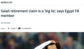 埃及足协:萨拉赫从国家队退役?谎言!