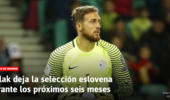 西媒:身体原因 马竞门将奥布拉克将暂别斯洛文尼亚国家队