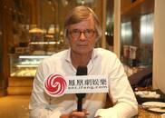 专访大师奥古斯特:中国电影质量下滑是导演的问题