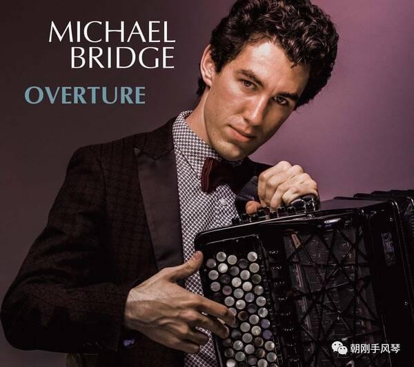加拿大手风琴家Michael Bridge爵士作品欣赏