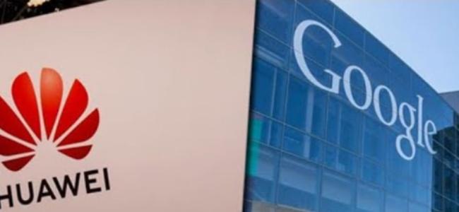 """外媒:谷歌已暂停与华为部分业务 称在""""遵从相关指令"""""""